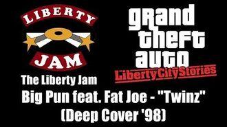 """GTA Liberty City Stories - The Liberty Jam Big Pun feat. Fat Joe - """"Twinz"""" (Deep Cover '98)"""