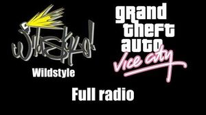 GTA Vice City - Wildstyle Full radio
