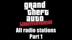 GTA Liberty City Stories - All radio stations Part 1 (Rev