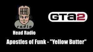 "GTA 2 (GTA II) - Head Radio Apostles of Funk - ""Yellow Butter"""