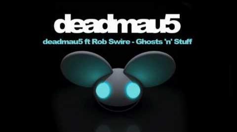 Deadmau5 ft Rob Swire - Ghosts 'n' Stuff