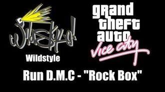 "GTA Vice City - Wildstyle Run D.M.C. - ""Rock Box"""