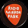 Radio-Mirror-Park-Ansteckplakette
