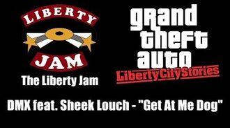 """GTA Liberty City Stories - The Liberty Jam DMX feat. Sheek Louch - """"Get At Me Dog"""""""