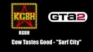 "GTA 2 (GTA II) - KGBH Cow Tastes Good - ""Surf City"""