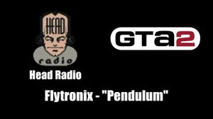 "GTA 2 (GTA II) - Head Radio Flytronix - ""Pendulum"""