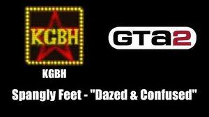 "GTA 2 (GTA II) - KGBH Spangly Feet - ""Dazed & Confused"""