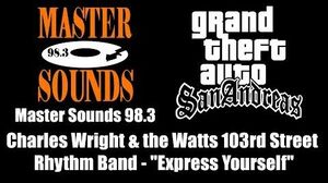 GTA San Andreas - Master Sounds 98.3 Charles Wright & the Watts 103rd St