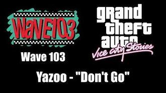 "GTA Vice City Stories - Wave 103 Yazoo - ""Don't Go"""