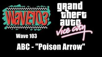 """GTA Vice City - Wave 103 ABC - """"Poison Arrow"""""""