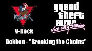 "GTA Vice City Stories - V-Rock Dokken - ""Breaking the Chains"""