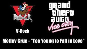 "GTA Vice City - V-Rock Mötley Crüe - ""Too Young to Fall in Love"""