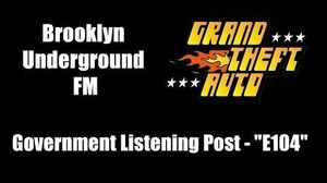 "GTA 1 (GTA I) - Brooklyn Underground FM Government Listening Post - ""E104"""