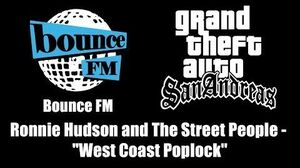 """GTA San Andreas - Bounce FM Ronnie Hudson and The Street People - """"West Coast Poplock"""""""