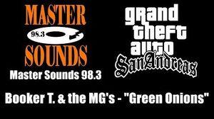 GTA San Andreas - Master Sounds 98.3 Booker T