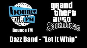 """GTA San Andreas - Bounce FM Dazz Band - """"Let It Whip"""""""