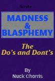 Madness & Blasphemey