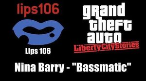 "GTA Liberty City Stories - Lips 106 Nina Barry - ""Bassmatic"""