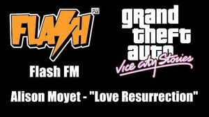 "GTA Vice City Stories - Flash FM Alison Moyet - ""Love Resurrection"""