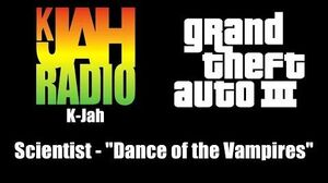 "GTA III (GTA 3) - K-Jah Scientist - ""Dance of the Vampires"""