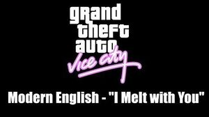 "GTA Vice City Modern English - ""I Melt with You"""