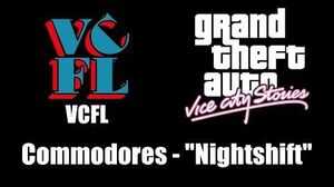 "GTA Vice City Stories - VCFL Commodores - ""Nightshift"""