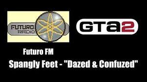 """GTA 2 (GTA II) - Futuro FM Spangly Feet - """"Dazed & Confuzed"""""""