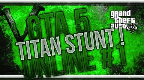 GTA 5 Online Funny Moments 1 - Titan Stunt !