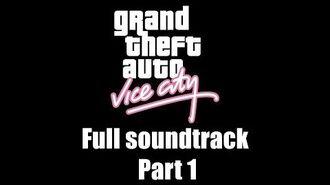 GTA Vice City - Full soundtrack Part 1 (Rev. 2)