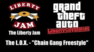 """GTA Liberty City Stories - The Liberty Jam The L.O.X. - """"Chain Gang Freestyle"""""""