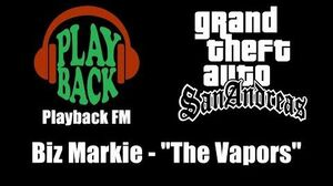 "GTA San Andreas - Playback FM Biz Markie - ""The Vapors"""