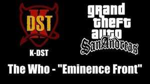 "GTA San Andreas - K-DST The Who - ""Eminence Front"""