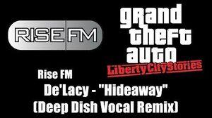 """GTA Liberty City Stories - Rise FM De'Lacy - """"Hideaway"""" (Deep Dish Vocal Remix)"""