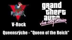 "GTA Vice City Stories - V-Rock Queensrÿche - ""Queen of the Reich"""