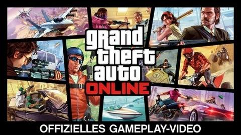 Grand Theft Auto Online Offizielles Gameplay-Video