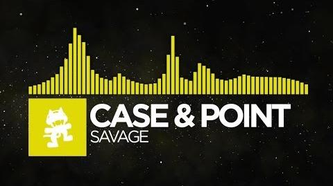 Electro - Case & Point - Savage Monstercat Release