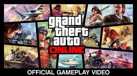 Grand Theft Auto Online Official Gameplay Video