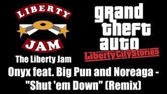 """GTA Liberty City Stories - The Liberty Jam Onyx feat. Big Pun and Noreaga - """"Shut 'em Down"""""""
