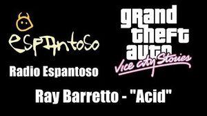 "GTA Vice City Stories - Radio Espantoso Ray Barretto - ""Acid"""