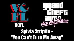 "GTA Vice City Stories - VCFL Sylvia Striplin - ""You Can't Turn Me Away"""
