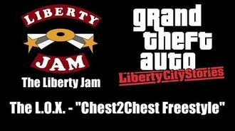 """GTA Liberty City Stories - The Liberty Jam The L.O.X. - """"Chest2Chest Freestyle"""""""