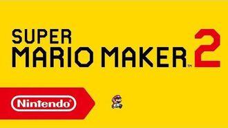 Super Mario Maker 2 - Ankündigungstrailer (Nintendo Switch)-0