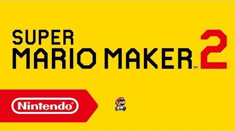 Super Mario Maker 2 - Ankündigungstrailer (Nintendo Switch)-0
