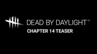 Dead by Daylight Chapter 14 Teaser