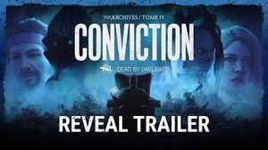 Dead by Daylight Tome IV CONVICTION Reveal Trailer