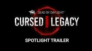 Dead by Daylight Cursed Legacy Spotlight
