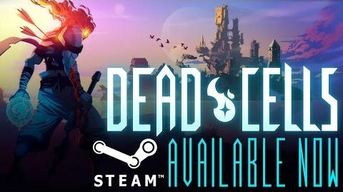 Dead Cells - You'll get better... Eventually.