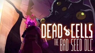 Dead Cells The Bad Seed - Animated Trailer