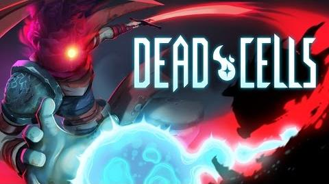 Dead Cells - Reveal Trailer