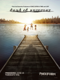 Dead of Summer Poster Affiche 2